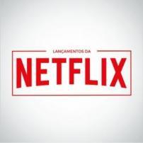 Lançamentos Da Netflix