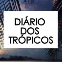 Diário dos Trópicos