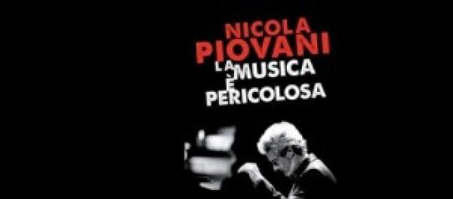 """""""La musica è pericolosa"""" di Nicola Piovani"""