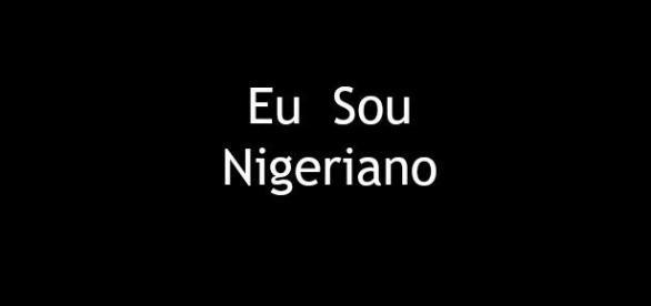 Eu sou nigeriano, sempre de pé