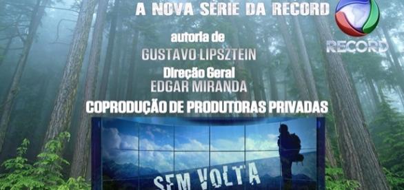 """""""Sem Volta"""", nova série da Record"""