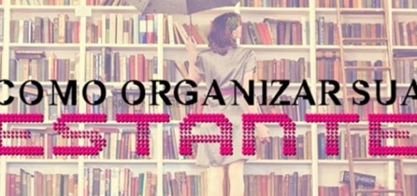 Maneiras para você organizar sua estante