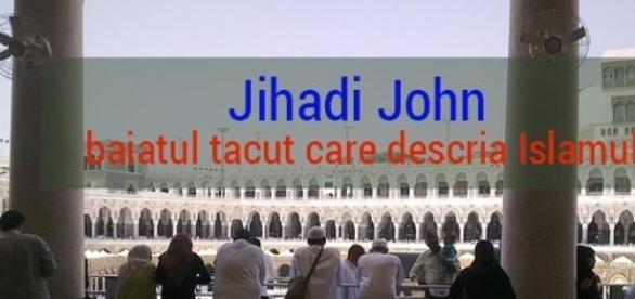 Religia islamica, descrisa de Jihadi John
