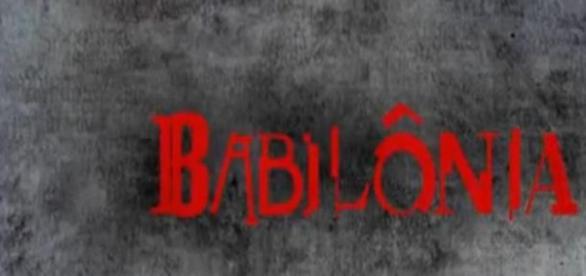 Babilônia na mira da crítica.
