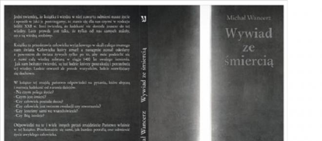 """""""Wywiad ze śmiercią"""" - Michał Wancerz<br />"""