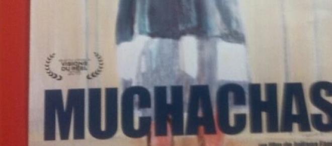 Cartel del documental Muchachas dirigido y producido por Juliana Fanjul que fue presentado por primera vez en México durante el Riviera Maya Film Festival 2015 en la categoría de Plataforma Mexicana