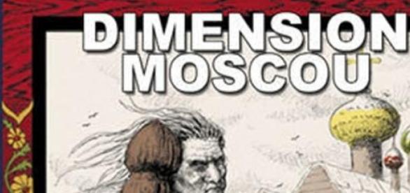 Des nouvelles fantastiques de Moscou la rouge!