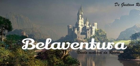 'Belaventura' - novela medieval da Rede Record
