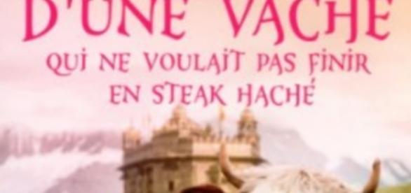 Le fabuleux destin d'une vache qui ne voulait pas finir en steak haché