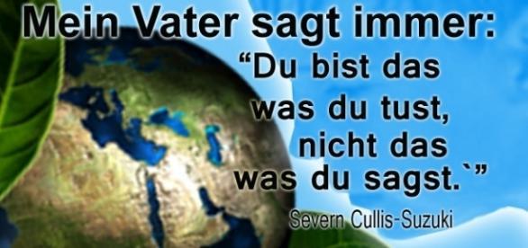 Zitat aus Severn Cullis-Suzukis Rede bei der ersten UN-Umweltkonferenz in Rio De Janeiro.