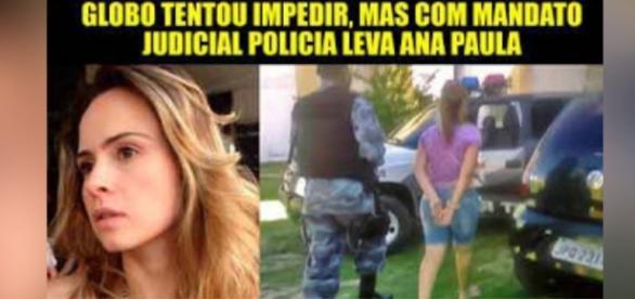 Notícia da prisão de Ana Paula agita as redes