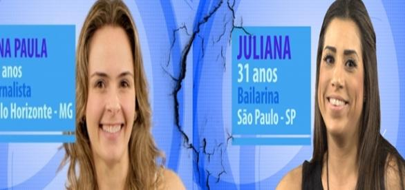 Ana Paula e Juliana estão no paredão
