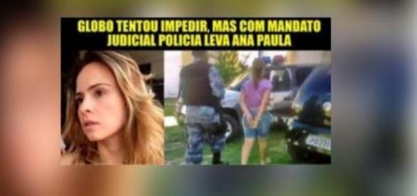 Ana Paula não foi presa - Imagem é mentira