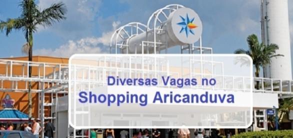 Diversas vagas no Shopping Aricanduva