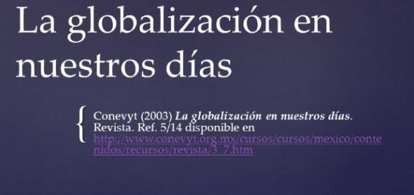 La globalización en nuestros días Conevyt (2003) La globalización ... - slideplayer.es