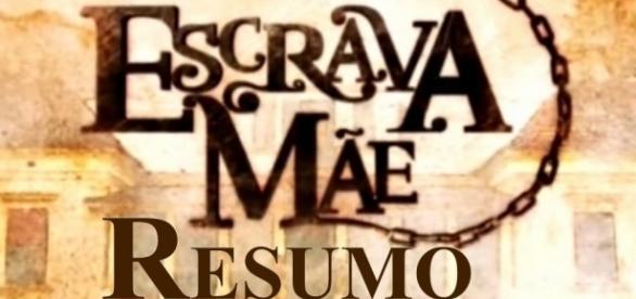 Resumo novela da Record, 'Escrava Mãe'