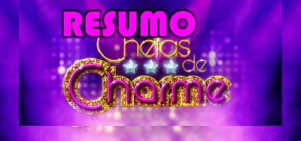 Resumo da novela 'Cheias de Charme'.