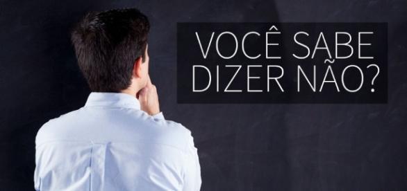 VOCÊ SABE DIZER NÃO? | Caminho Solar - com.br