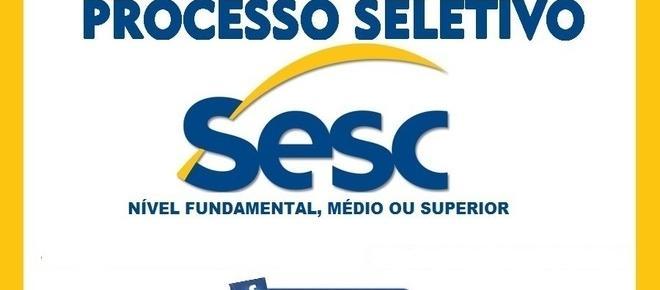 Sesc abre processo seletivo com 870 vagas e salários de até R$ 5.554,00