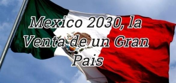 """Un desmantelamiento gradual pero efectivo se consolida en """"México de acuerdo con el proyecto México 2030, proyecto de gran visión"""""""