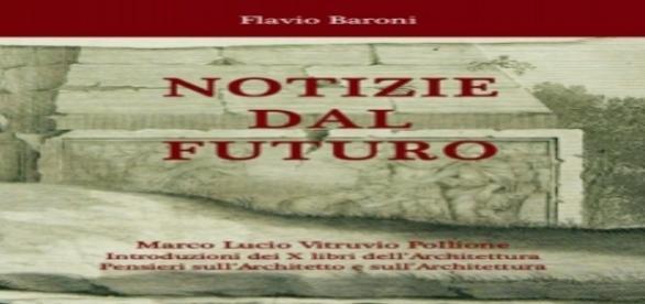 """Flavio Baroni, cover """"Notizie dal Futuro. Vitruvio..."""" da este edition.com"""