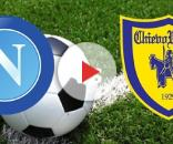 Napoli Chievo streaming gratis live diretta