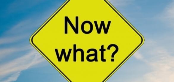 What Now? ----Image via Pixabay