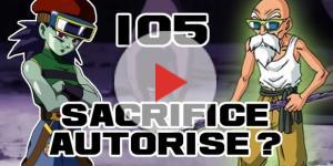 DBS 105 : Sacrifice autorisé ?