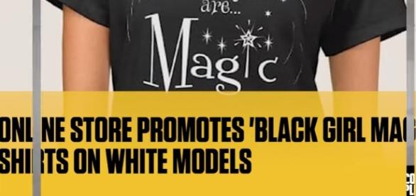 Online Store Promotes 'Black Girl Magic' Shirts on White Models Image - Complex News | YouTube