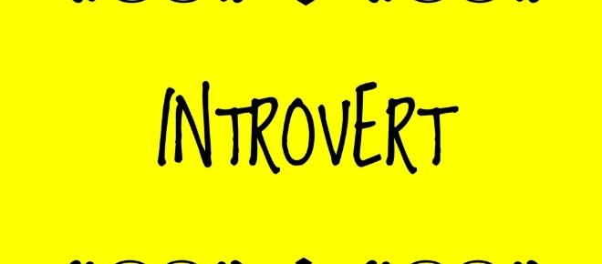 The benefits of being an introvert