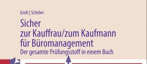 Sicher zur Kauffrau/ zum Kaufmann für Büromanagement