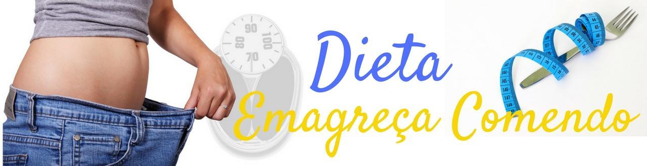 Dieta - emagreça comendo e desperte o magro que existe em você. Dicas atualizadas e valiosas! Inscreva-se!