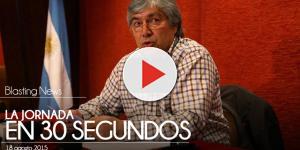 La Jornada en 30 segundos - 18 agosto 2015