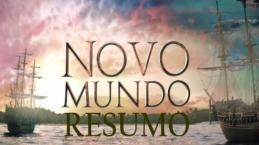Resumo novela Novo Mundo: semana de 21 a 26 de agosto