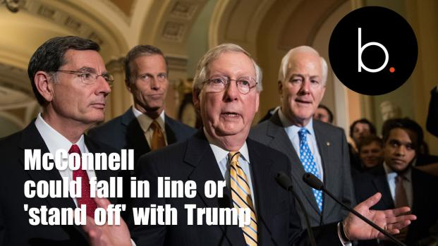 McConnell could fall in line or 'stand off' with Trump