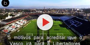 5 motivos para acreditar que o Vasco irá para a Libertadores