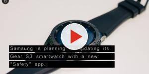 Samsung Gear S3 smart watch to feature a new safety app