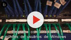 Programa com vírus afeta milhões de usuários de Windows; confira e proteja-se