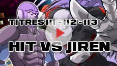 Dragon Ball Super 111, 112, 113 : Saiyans et Hit à l'honneur, combattre Jiren !