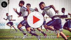 Corinthians adota estratégia para fazer contratações