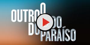 Entenda a trama de 'O Outro Lado do Paraíso' que estreia segunda; Grazi é a vilã