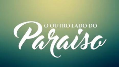 Novela 'O Outro Lado do Paraíso' começará com cena violenta