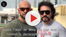 Fábio de Melo diz que ama um homem e declaração agita a web