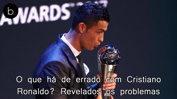 O que há de errado com Cristiano Ronaldo? Revelados os problemas