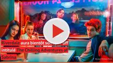 Riverdale spin-off : On sait qui incarnera Sabrina l'apprentie sorcière !