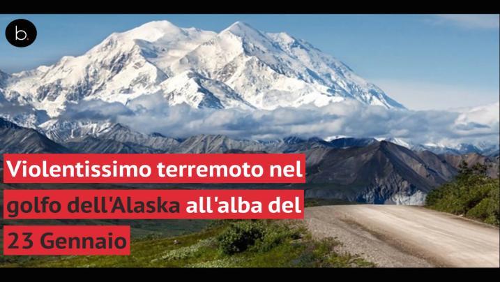 Violento terremoto nel golfo dell'Alaska