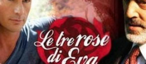 Le tre rose di Eva 3: le anticipazioni.