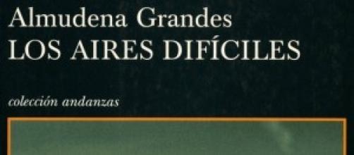 Sobre Los Aires Difíciles De Almudena Grandes
