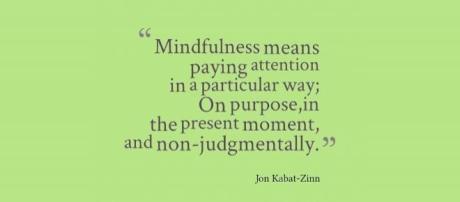 Mindfulness -a a definition of Mindfulness
