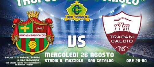 """Trofeo """"Bcc Toniolo"""", c'è Sancataldese-Trapani"""